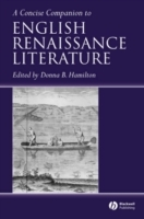 A Concise Companion to English Renaissance Literature (Heftet)