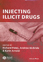 Injecting Illicit Drugs (Heftet)