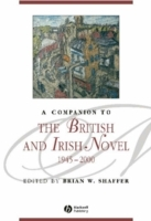A Companion to the British and Irish Novel 1945-2000 (Innbundet)