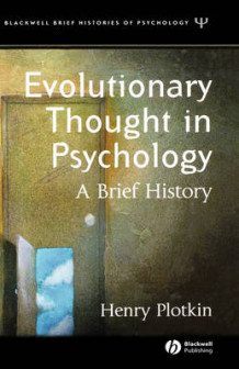 Evolutionary Thought in Psychology av Henry Plotkin (Innbundet)