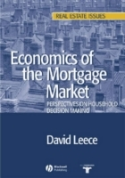Economics of the Mortgage Market av David Leece (Heftet)