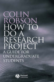 How to do a Research Project av Colin Robson (Innbundet)