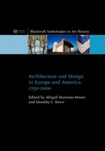 Architecture and Design in Europe and America (Innbundet)