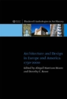 Architecture and Design in Europe and America, 1750-2000 (Heftet)