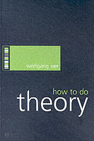 How to Do Theory av Wolfgang Iser (Heftet)