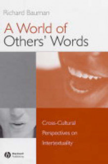 A World of Others' Words av Richard Bauman (Innbundet)