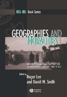 Geographies and Moralities (Innbundet)