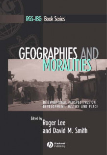 Geographies and Moralities (Heftet)