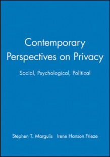 Contemporary Perspectives on Privacy 2003 av Stephen T. Margulis (Heftet)