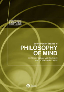 Contemporary Debates in Philosophy of Mind (Innbundet)