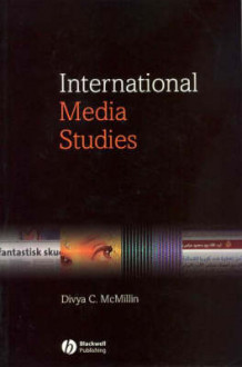 International Media Studies av Divya C. Mcmillin (Heftet)