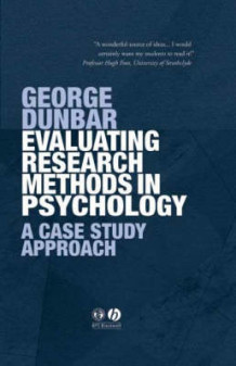 Evaluating Research Methods in Psychology av George Dunbar (Innbundet)