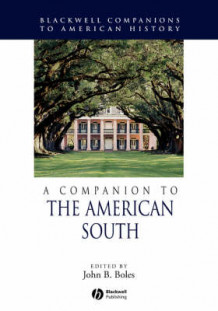 A Companion to the American South (Heftet)