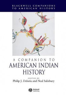 A Companion to American Indian History (Heftet)