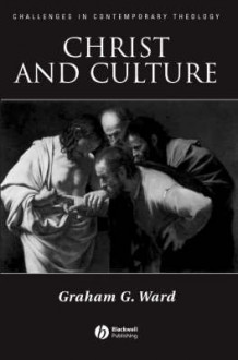 Christ and Culture av Graham Ward (Innbundet)
