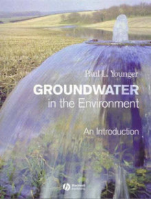 Groundwater in the Environment av Paul L. Younger (Heftet)