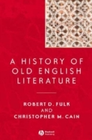 A History of Old English Literature av R. D. Fulk og Christopher M. Cain (Heftet)