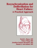 Resynchronization And Defibrillation For Heart Failure: A Practical Approac av David L. Hayes, Jonathan Sackner-Bernstein og Paul J. Wang (Innbundet)