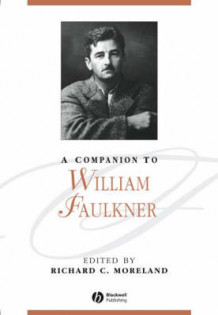 A Companion to William Faulkner (Innbundet)