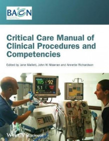Critical Care Manual of Clinical Procedures and Competencies (Heftet)