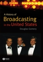 A History of Broadcasting in the United States av Douglas Gomery (Heftet)
