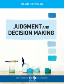 Judgment and Decision Making av David Hardman (Heftet)