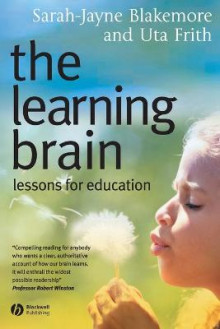 The Learning Brain av Sarah-Jayne Blakemore og Uta Frith (Heftet)