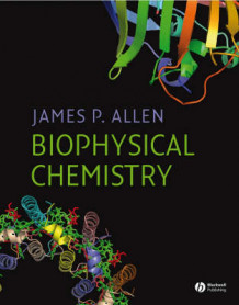 Biophysical Chemistry av James P. Allen (Innbundet)