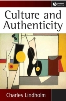 Culture and Authenticity av Charles Lindholm (Innbundet)