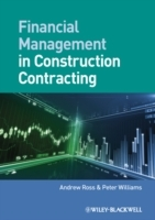 Financial Management in Construction Contracting av Andrew Ross og Peter Williams (Heftet)