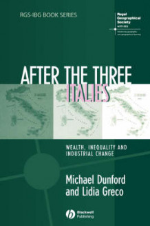After the Three Italies av Michael Dunford og Lidia Greco (Heftet)