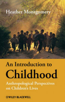An Introduction to Childhood av Heather Montgomery (Innbundet)