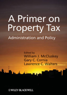 A Primer on Property Tax (Innbundet)