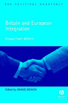 Britain and European Integration: Views from Within av Editor:Anand Menon (Heftet)