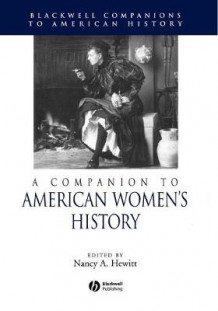 A Companion to American Women's History (Heftet)