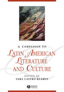 A Companion to Latin American Literature and Culture (Innbundet)