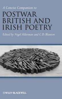 A Concise Companion to Post-War British and Irish Poetry (Innbundet)