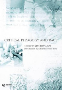 Critical Pedagogy and Race (Heftet)