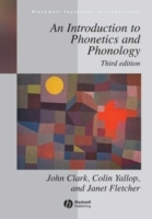 An Introduction to Phonetics and Phonology av John Clark, Colin Yallop og Janet Fletcher (Heftet)