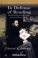In Defense of Reading av Daniel R. Schwarz (Heftet)
