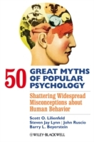 50 Great Myths of Popular Psychology av Scott O. Lilienfeld, Steven Jay Lynn, John Ruscio og Barry L. Beyerstein (Heftet)