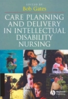 Care Planning and Delivery in Intellectual Disability Nursing av Editor:Bob Gates (Heftet)