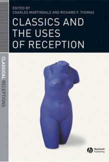 Classics and the Uses of Reception (Innbundet)