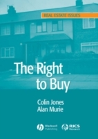 The Right to Buy: Analysis and Evaluation of a Housing Policy av Colin Jones og Alan Murie (Heftet)