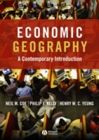 Economic Geography: A Contemporary Introduction av Neil Coe, Philip Kelly og Henry Wai-chung Yeung (Heftet)