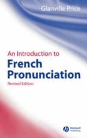 An Introduction to French Pronunciation av Glanville Price (Heftet)