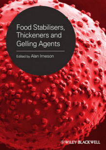 Food Stabilisers, Thickeners and Gelling Agents (Innbundet)