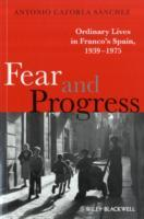 Fear and Progress av Antonio Cazorla Sanchez (Heftet)