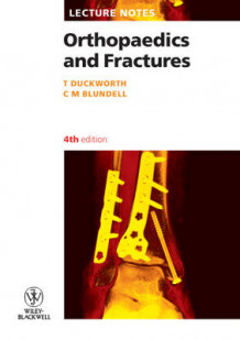 Lecture Notes: Orthopaedics and Fractures av Tom Duckworth og C. M. Blundell (Heftet)