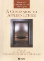 A Companion to Applied Ethics (Heftet)